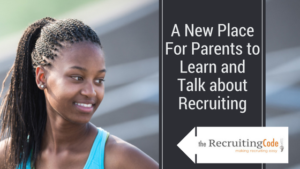 A New Place For Parents to Learn and Talk about Recrutiting