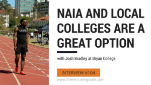 NAIA and Local Colleges are a Great Option