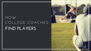 How College Coaches Find Players