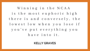Winning in the NCAA is the most euphoric high there is and conversely, the lowest low when you lose if you've put everything you have into it.