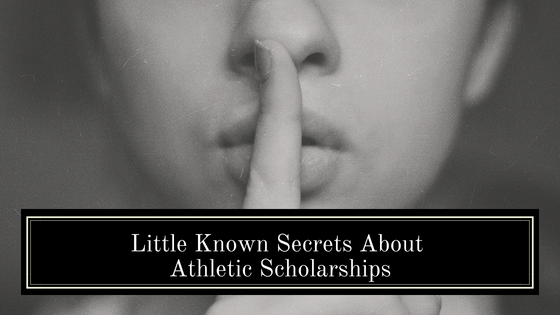 Little Known Secrets About Athletic Scholarships
