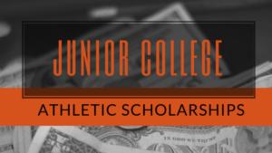 Junior College Athletic Scholarships